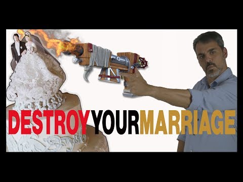 Destroy Your Marriage in 5 Easy Steps