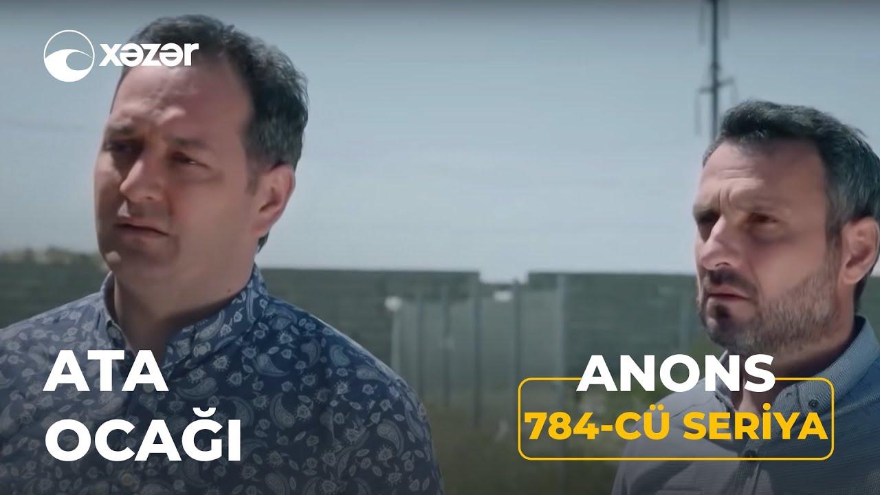 Ata Ocağı (784-cü Seriya) ANONS