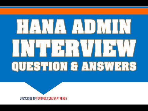 SAP HANA ADMINISTRATOR- INTERVIEW QUESTIONS AND ANSWERS