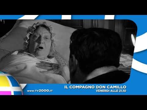 """""""Il Compagno Don Camillo"""" E """"Giovannino Nei Lager"""", Dalle 21.10 Venerdì 1° Marzo Su Tv2000"""