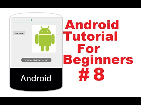 ProgrammingKnowledge: Android Tutorial for Beginners 8