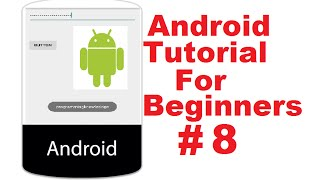 Android Tutorial for Beginners 8 # wrap_content, fill_parent, Password Field and Toast in Android