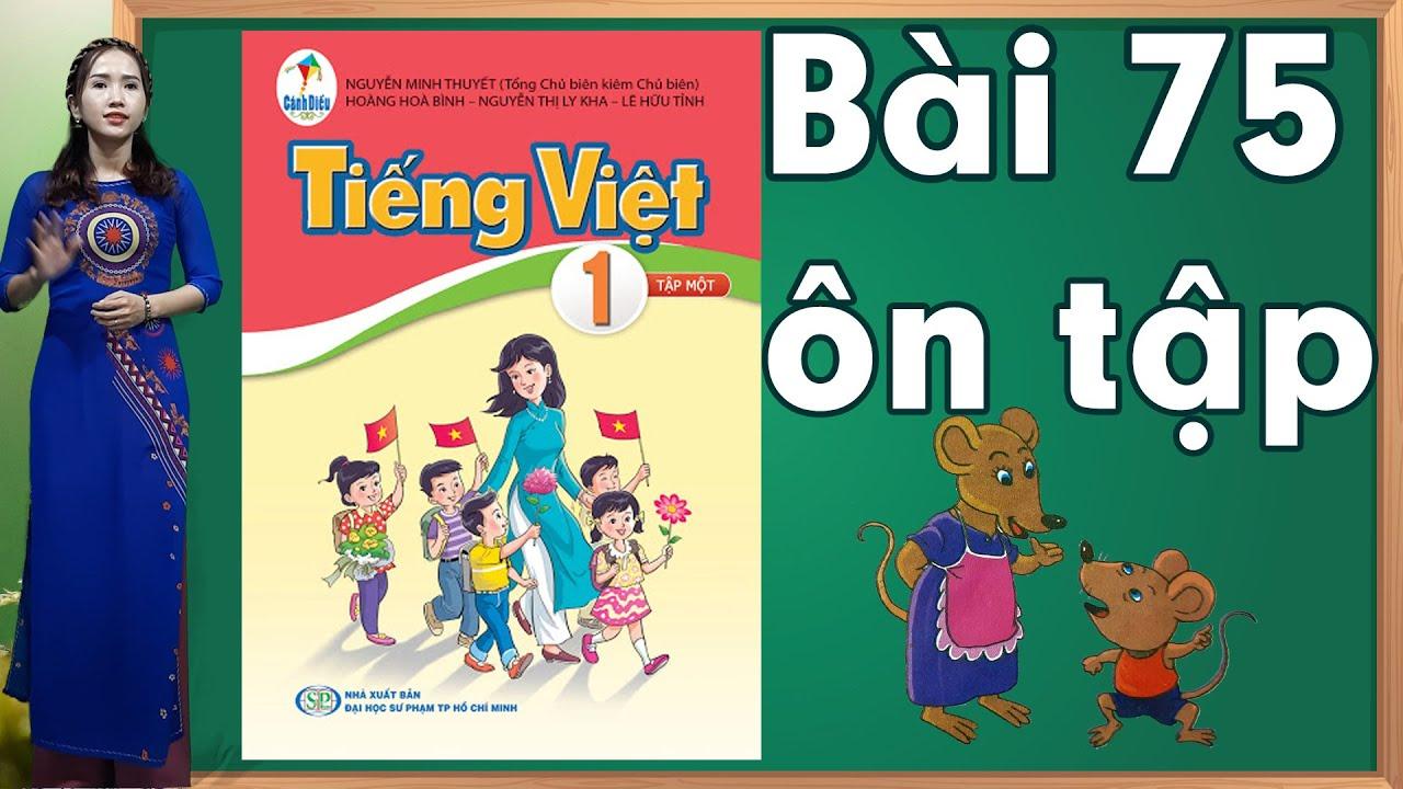 Tiếng việt lớp 1 sách cánh diều - Bài 75 |Bảng chữ cái tiếng việt |learn vietnamese