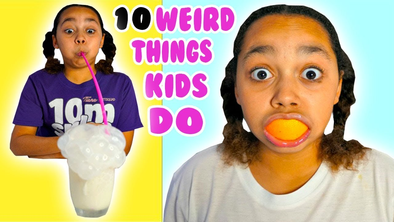 10 Weird Things Tiana Did As A Kid Youtube
