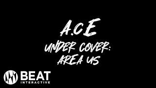 A.C.E [UNDER COVER: AREA US] L…
