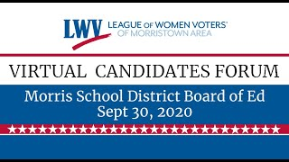 Morris School District Board of Ed Candidates Forum 9/30/2020