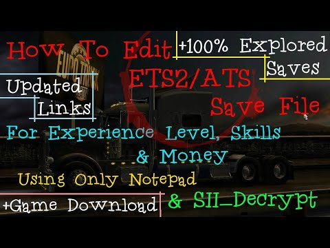 Edit ETS2/ATS Save For Money, XP & Skills (SII) + 100% Explored Saves +  Game Download