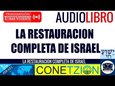 LA RESTAURACIÓN COMPLETA DE LA CASA DE ISRAEL
