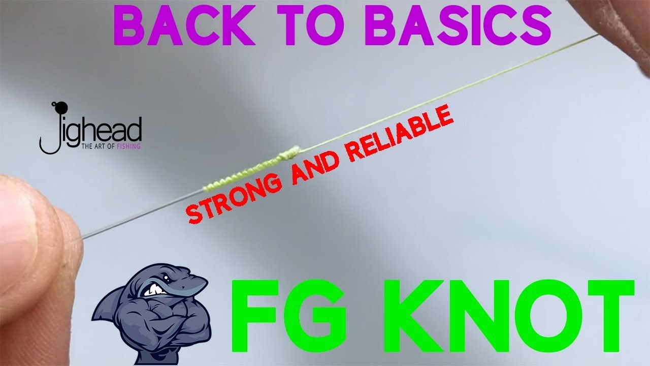 Briggsys FG Knot How to tie an FG Leader Knot for Heavy GT