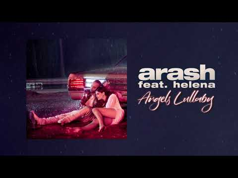 Arash – Angels Lullaby |