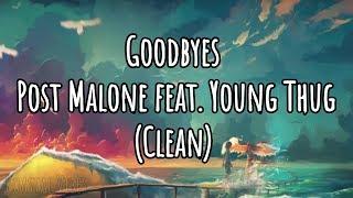 Baixar Post Malone - Goodbyes (Clean - Lyrics) ft. Young Thug