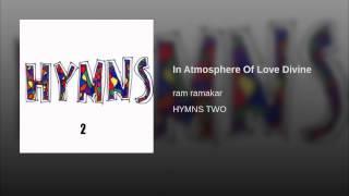In Atmosphere Of Love Divine
