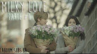 Video [Legendado | PT-BR] About Love: U KISS Kevin, Laboum ZN web drama - Milky Love Parte 1 download MP3, 3GP, MP4, WEBM, AVI, FLV Oktober 2017