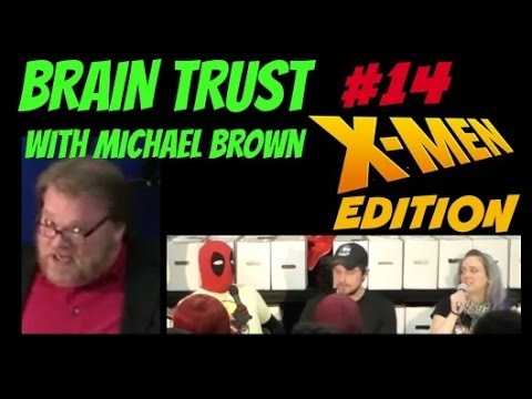 X-Men Edition : BRAIN TRUST #14