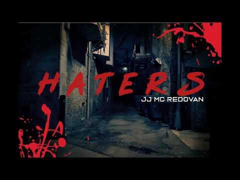 Haters - JJ MC