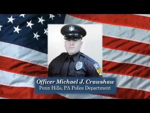 Penn Hills Police Officer Michael Crawshaw NLEOMF Museum Video