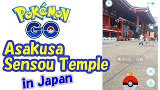 Pokemon GO 【Asakusa Sensou Temple in Japan】 ☆ ポケモンGO @浅草寺