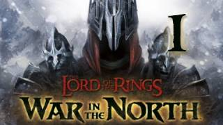 Lord of the Rings War in the North: Walkthrough Part 1 Let's Play (Gameplay & Commentary)