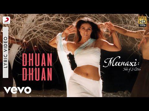 A.R. Rahman - Dhuan Dhuan Lyric | Meenaxi