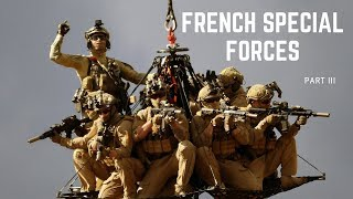 French Special Forces part III