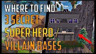 Fortnite - Three Secret Super Hero And Villain Bases!! (Locations)