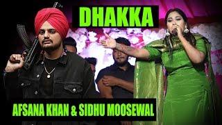 LIVE - AFSANA KHAN & SIDHU MOOSEWAL SONG DHAKKA-LUDHAINA