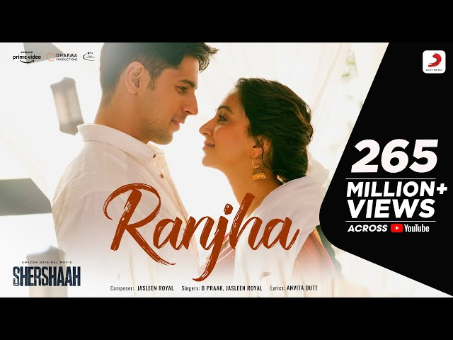 Ranjha – Official Video | Shershaah | Sidharth–Kiara | B Praak | Jasleen Royal | Romy | Anvita Dutt