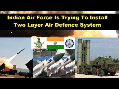 IAF to install two-layer air defence system capable of taking out enemy combat aircraft, drones
