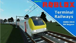 Roblox Terminal Railways NMBS SNCB M6 Belgium
