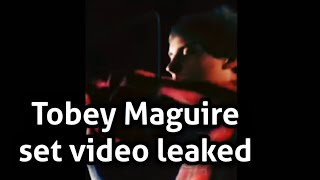 | Tobey Maguire No way Home Set Video Leaked?| Tobey Maguire Set Video|