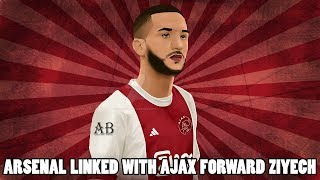 Could Arsenal Complete The Transfer Of Hakim Ziyech