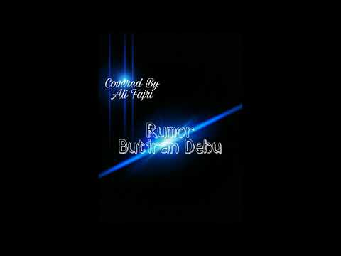 Butiran Debu - Rumor (Cover) By Alifajri