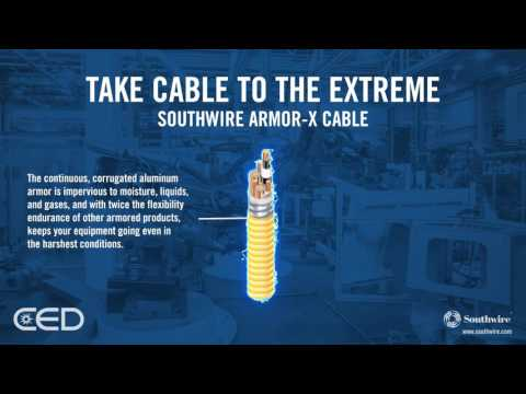 Take Cable to the Extreme - Southwire Armor-X Cable