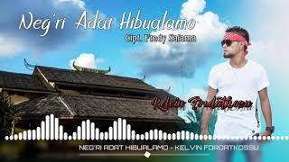 NEGRI ADAT HIBUALAMO VOC.KEVIN FORDATKOSSU || Official Audio