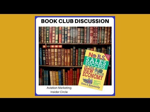 Book Club Discussion -  No BS Sales Success by Dan S. Kennedy