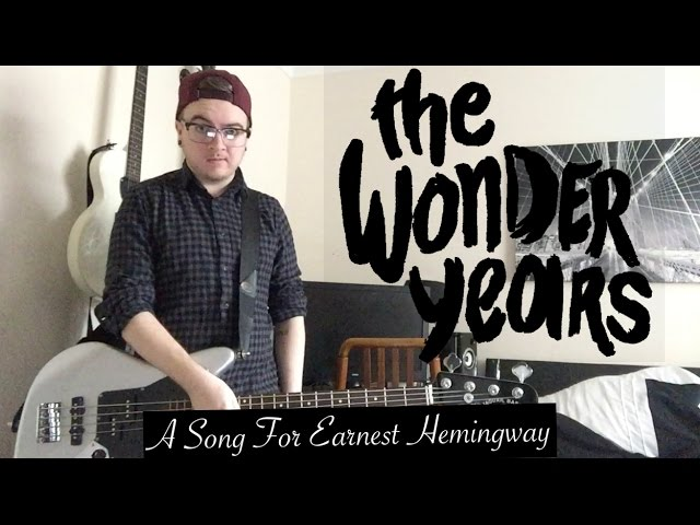 the-wonder-years-a-song-for-ernest-hemingway-bass-cover-liam-browne