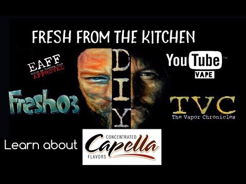 Fresh From The Kitchen Lesson 59-Capella-TOP 10 FLAVORS