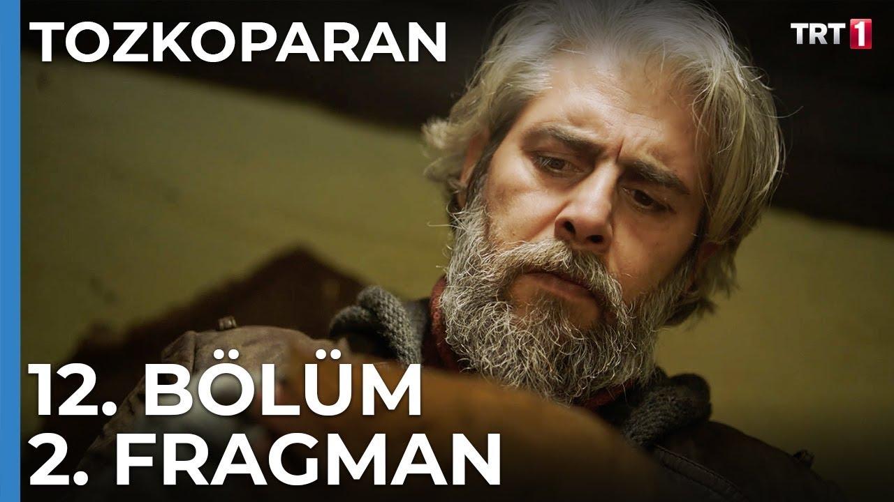 Tozkoparan 12. Bölüm 2. Fragman