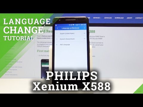 How To Set Up Language In PHILIPS Xenium X588 - Change Language