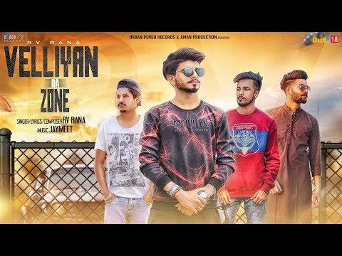 VELLIYAN DA ZONE : RV RANA (Official Video) | New Punjabi Songs 2018 | URBAN PENDU RECORDS