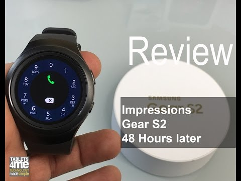 Samsung Gear S2 4G AT&T Impression 48 hours later