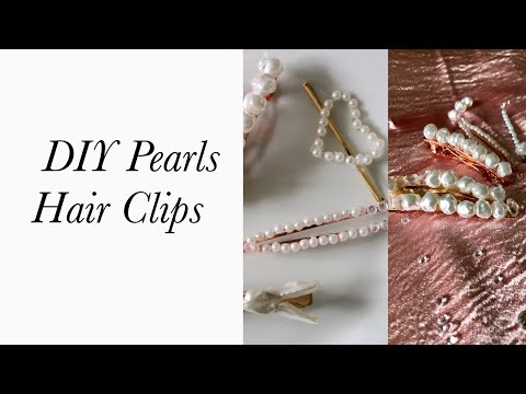 TRENDY 2019| DIY Pearls Hair Clips: Pearls Hair Accessories(Trend Spring 2019) Days