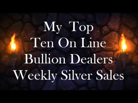 My Top Ten On Line Bullion Dealers Weekly Silver Sales 11 Sep 2016