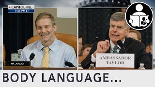 Body Language: Jim Jordan Vs Ambassador Taylor