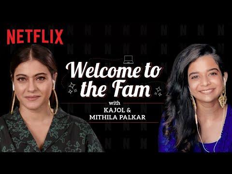 Mithila Palkar Welcomes Kajol To The Fam | Tribhanga | Netflix India