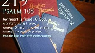 219.  My heart is fixed, O God (Psalm 108)