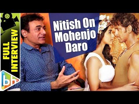Nitish Bharadwaj | Mohenjo Daro | Full Interview | Hrithik Roshan | Mahabharat | Ashutosh Gowariker