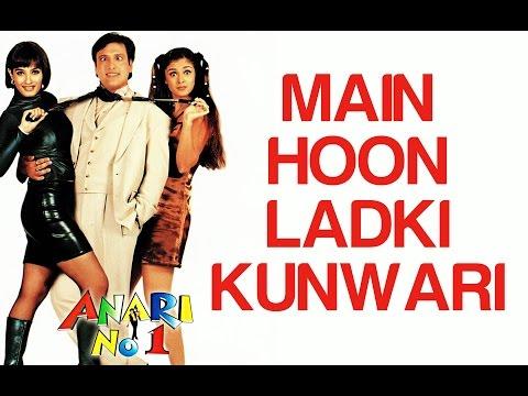 Main Hoon Ladki Kunwari - Anari No. 1 | Govinda & Simran | Abhijeet & Jaspinder Narula