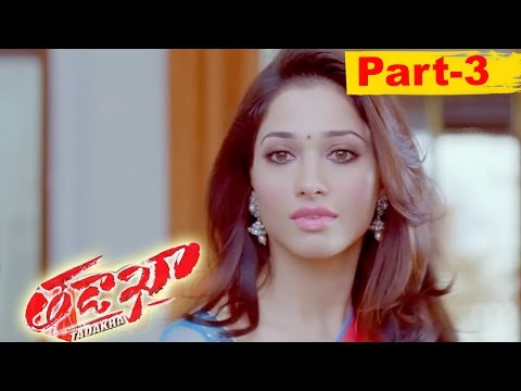 Tadakha Telugu Full Movie Part 3 || Naga...