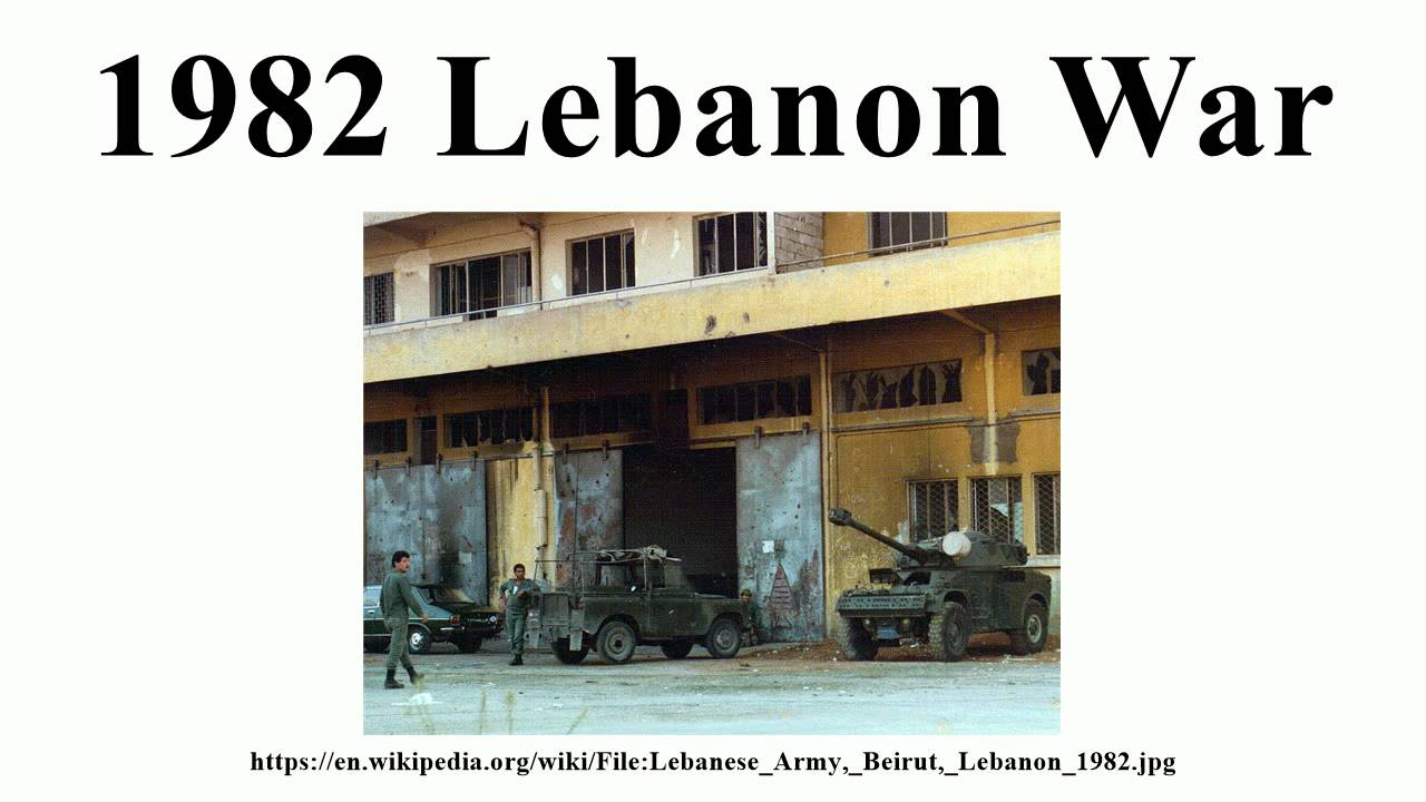 1982 lebanon war The 1982 lebanon war (hebrew: מלחמת לבנון הראשונה, milhemet levanon harishona, the first lebanon war), called operation peace for galilee (hebrew: מבצע שלום הגליל, or מבצע שלג mivtsa shlom hagalil or mivtsa shelegby israel, and later known in israel as the lebanon war and first lebanon war.